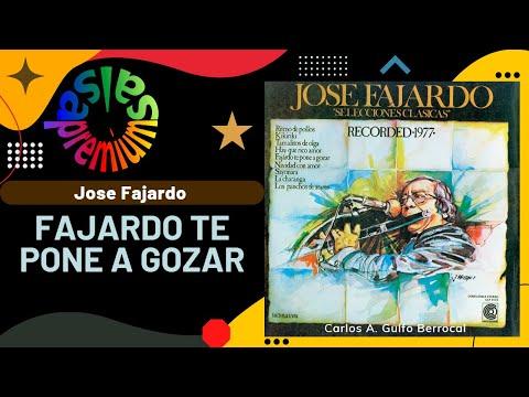 🔥FAJARDO TE PONE A GOZAR por JOSE FAJARDO - Salsa Premium
