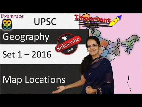 20 Map Locations (Set 1) UPSC Geography Optional - Mainly Contemporary 2016