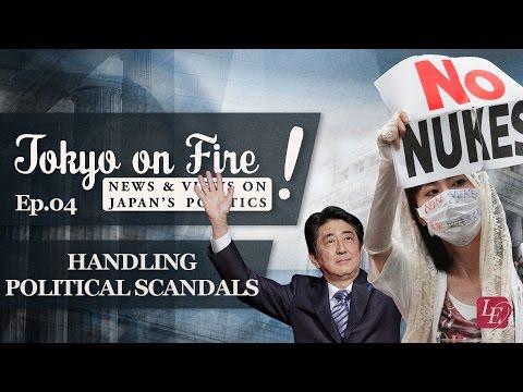 Handling Political Scandals | Tokyo on Fire