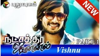 Actor Vishnu in Natchathira Jannal (22/06/2014) - Part 1