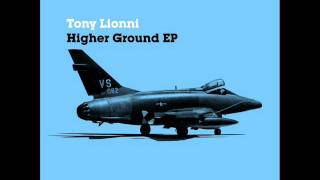 Video Tony Lionni Higher Ground [Freerange] download MP3, 3GP, MP4, WEBM, AVI, FLV Juli 2018