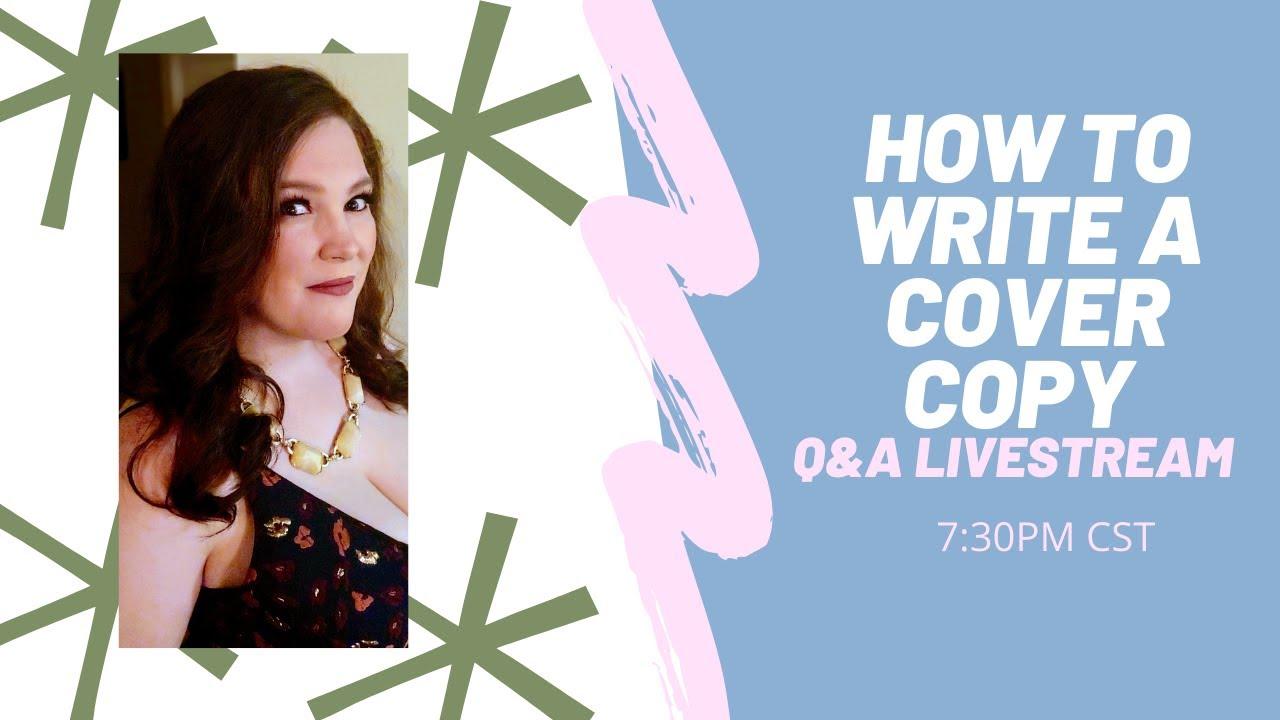 How To Write A Cover Copy Q&A Livestream