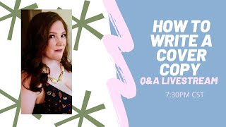 How To Write A Cover Copy Q&A Livestream