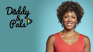 Daddy & Pals Episode 4 | Dr Zoe Williams