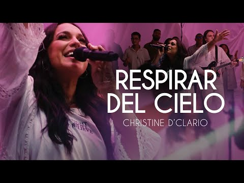 Christine D 'Clario - Respirar Del Cielo (Video Oficial)