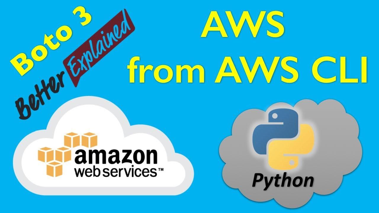 16 AWS Python Tutorial- Control AWS Services From Terminal using AWS CLI