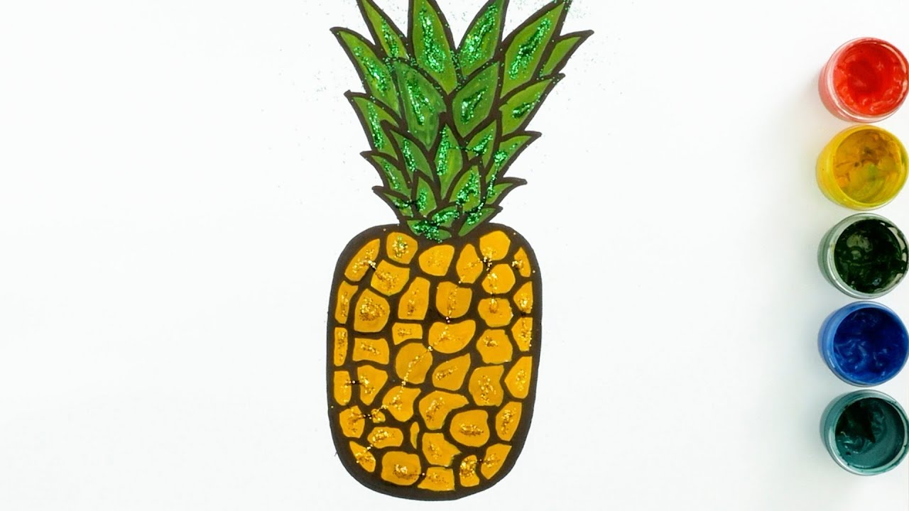 Glitter and Colouring Pineapple --- Painting for toddlers and drawing for kids
