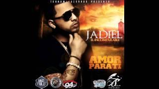 """Amor Para Ti ; Jadiel """"El Incomparable"""" ~ Con Letra"""