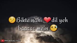 Teri Tijori ka Sona Nahi || WhatsApp status video song sad WhatsApp video song Raja Hindustani