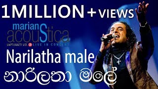 Narilatha Male (නාරිලතා මලේ ) - Marians Acoustica Concert Thumbnail