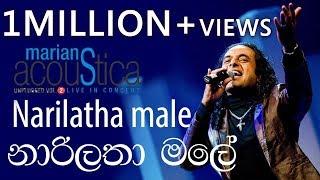 Narilatha Male (නාරිලතා මලේ ) - Marians Acoustica Concert