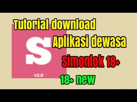 Tutorial/cara Download Aplikasi Dewasa Simontok