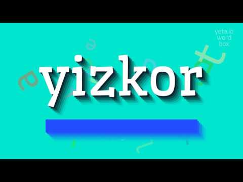 """How to say """"yizkor""""! (High Quality Voices)"""