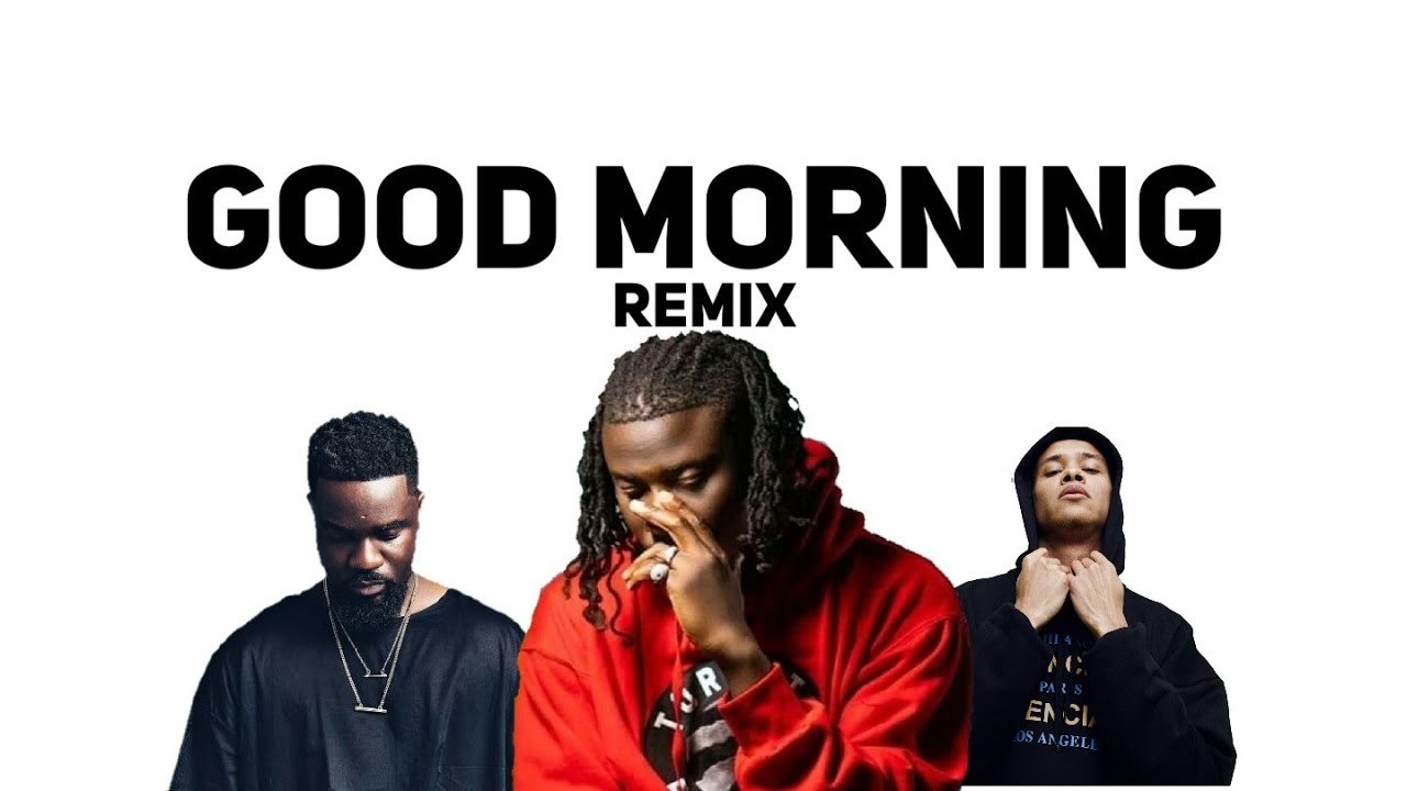 Download Stonebwoy × Sarkodie × kelvyn Colt - Good Morning remix  (lyrics)