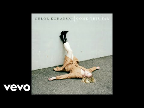 Chloe Kohanski - Come This Far (Audio)