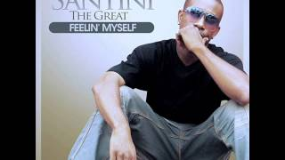Santini the Great- Swagga Right (audio only)