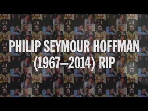 Philip Seymour Hoffman R.I.P.
