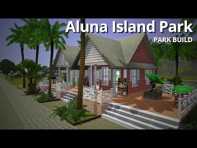 The Sims 3 Building - Aluna Island Park - Aluna Island