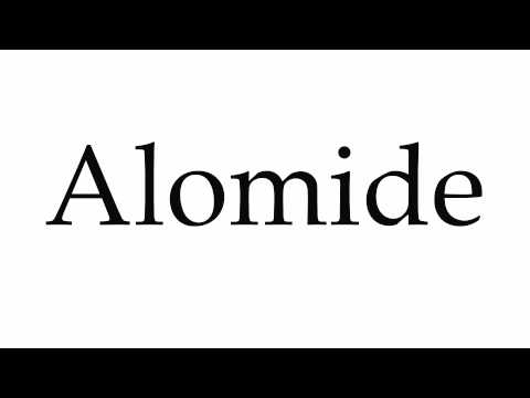How To Pronounce Alomide