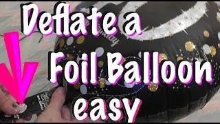 Deflate a Mylar foil Birthday Balloon - How to