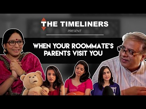 When Your Roomie's Parents Visit You | The Timeliners
