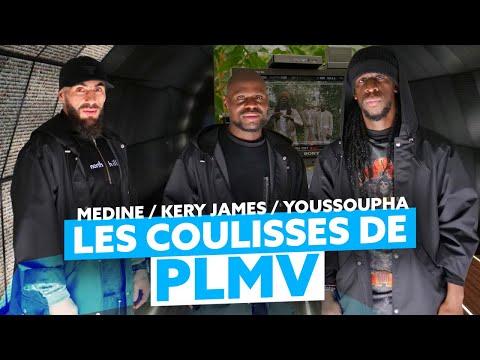 """Médine feat Kery James et Youssoupha - Dans les coulisses du clip """"PLMV"""""""