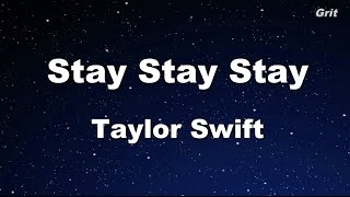 Stay Stay Stay - Taylor Swift Karaoke【No Guide Melody】