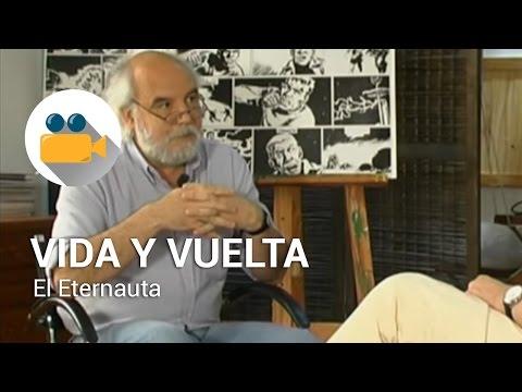 "Felipe Pigna - Vida y Vuelta - ""El Eternauta"""
