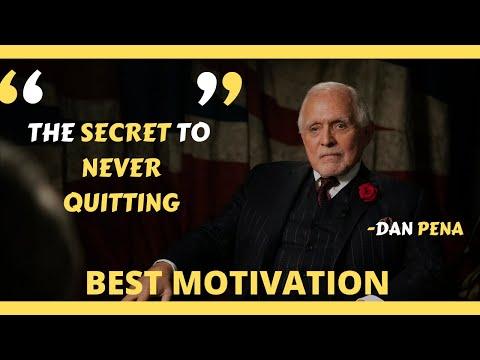 THE SECRET TO NEVER QUITTING | DAN PENA  MOTIVATIONAL SPEECH | BEST MOTIVATION SPEECH | TPP |
