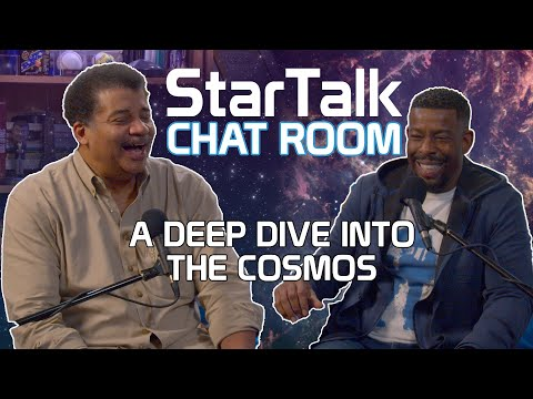 StarTalk Chat Room: A Deep Dive Into The Cosmos, With Neil DeGrasse Tyson
