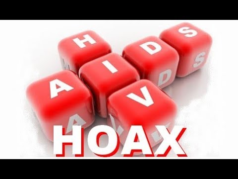 HIV / AIDS Hoax - HIV Does Not Cause AIDS