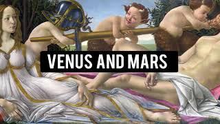 SANDRO BOTTICELLI - VENUS AND MARS