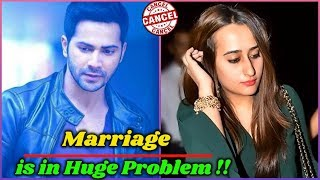 Varun Dhawan And Natasha Dalal Wedding is Cancelled