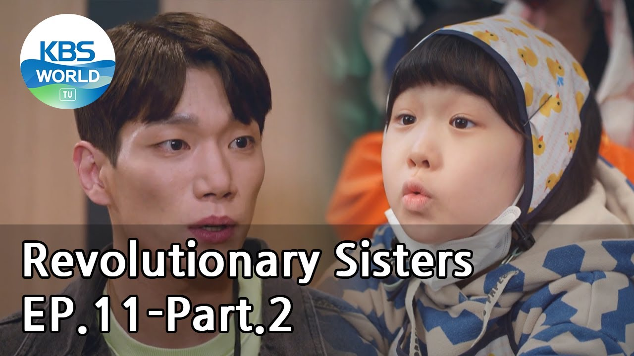 Revolutionary Sisters EP.11-Part.2 | KBS WORLD TV 210501