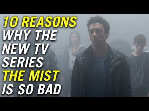 10 Reasons Why The New TV Series The Mist Is So Bad