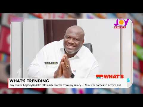 Henry Quartey supports Psalm Adjeteyfio with part of his salary - What's Trending (16-09-2021)