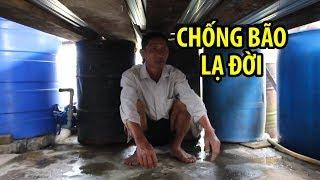 Những kiểu chống bão lạ đời của người dân Cà Mau | Siêu bão số 16 Tembin