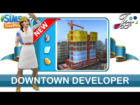 Sims FreePlay 🏗🏢| NEW DOWNTOWN DEVELOPER | (Early Access) 🔑