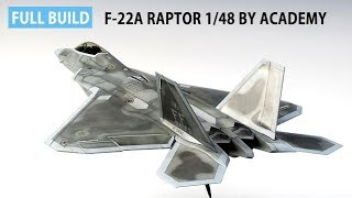 FULL BUILD F-22A RAPTOR by ACADEMY 1/48 scale model aircraft