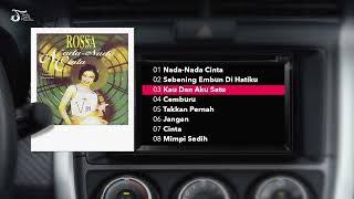 Full Album Rossa | Nada - Nada Cinta