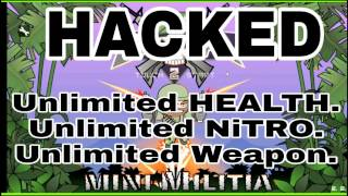 How To Hack Mini Militia Unlimited Health , Unlimited Nitro , Unlimited Weapons [100% Working ]