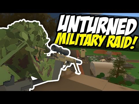 MILITARY RAID - Unturned Base Raid | Hilltop Sniper!