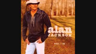 """Too Much Of A Good Thing (Is A Good Thing)"" - Alan Jackson (Lyrics in description)"