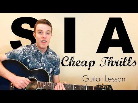 Sia - Cheap Thrills | Easy Guitar Lesson & Chords