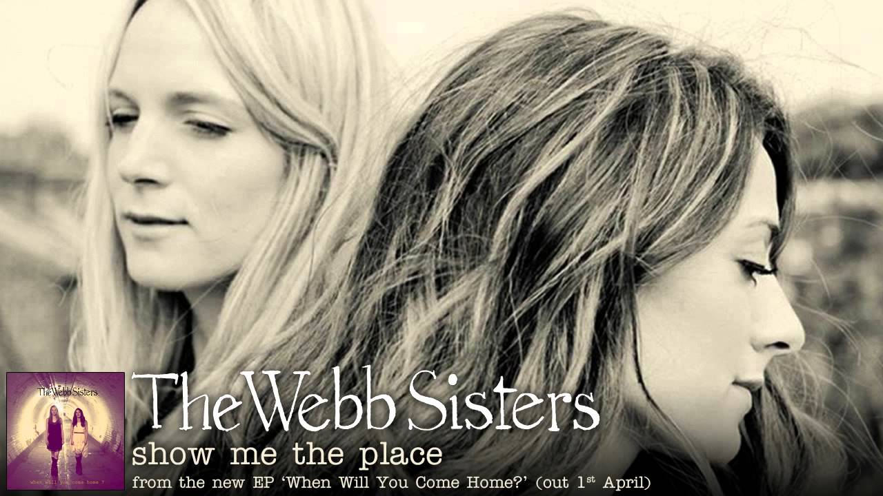 The Webb Sisters - Show Me The Place (Orchestral Version)