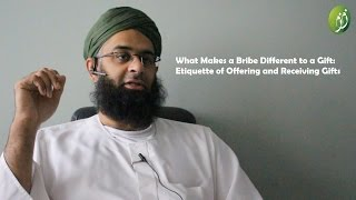 What Makes a Bribe Different to a Gift: Etiquette of Offering and Receiving Gifts