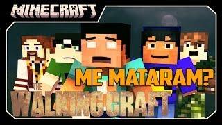 The Walking Craft #4 ME ASSASSINARAM? - Minecraft
