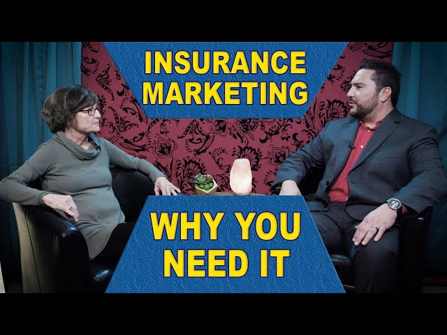 Insurance Marketing - Why You Need It - Annuity Talk - Financial Freedom