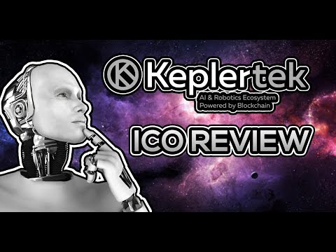 ICO REVIEW #3 - Kepler Technologies | Investing in Robotics and AI Using Blockchain