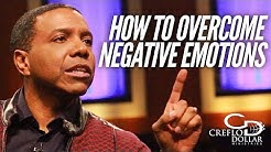 How to Overcome Negative Emotions | Creflo Dollar Ministries